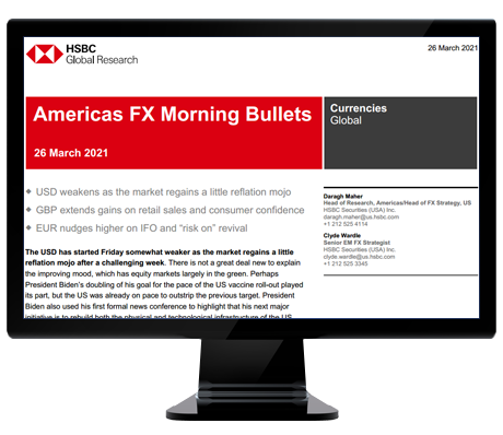 HSBC Americas FX Morning Bullets